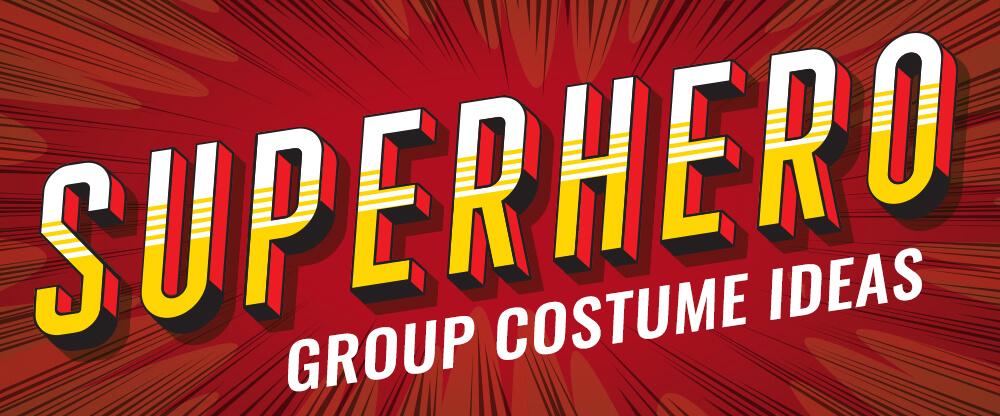 Ideas para disfraces de grupos de superhéroes